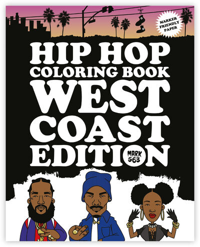 Hip Hop Coloring Book - West Coast Edition