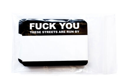 Fuck you! These streets… 50 pcs